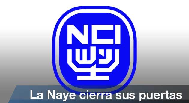 La Naye cierra sus puertas