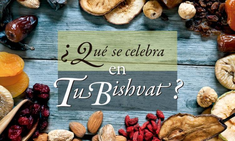 ¿Qué se celebra en Tu Bishvat?