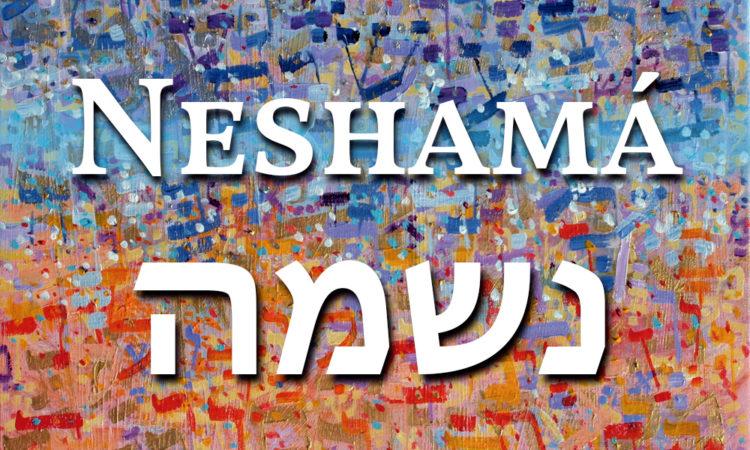 La Palabra Judía Del Día Neshamáalma