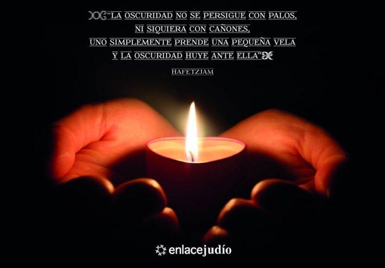 """""""La oscuridad no se persigue con palos…"""" / La Frase Judía del día"""