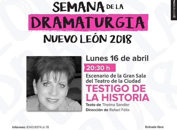 """La obra """"Testigo de la Historia"""", de Thelma Sandler, en la Semana de la Dramaturgia de Nuevo León"""