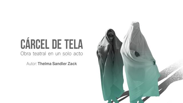 """""""Cárcel de Tela"""", obra de teatro de Thelma Sandler, inicia temporada"""