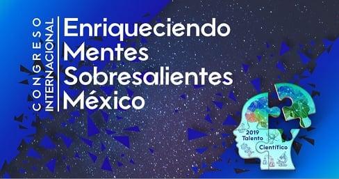 Asociación fundada por Alejandro Frank organiza el Congreso Internacional Enriqueciendo Mentes Sobresalientes México 2019