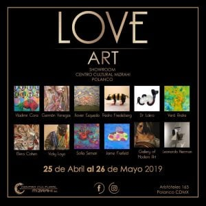 Love Art @ Centro Cultural Mizrahi Polanco